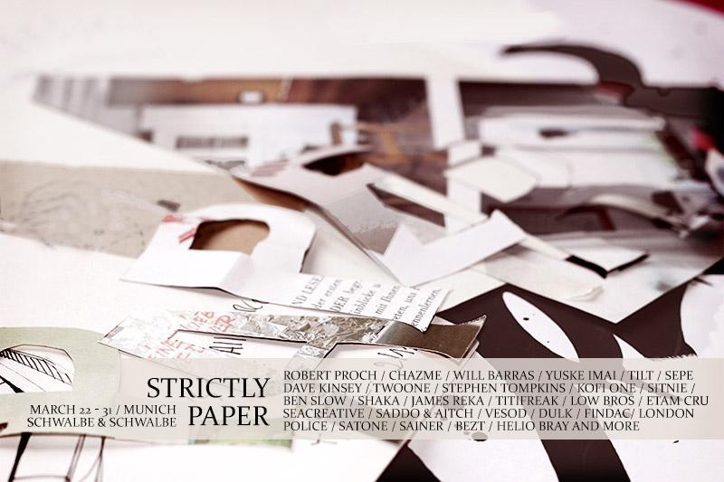 Ausstellung: Strictly Paper - 22.-31. März