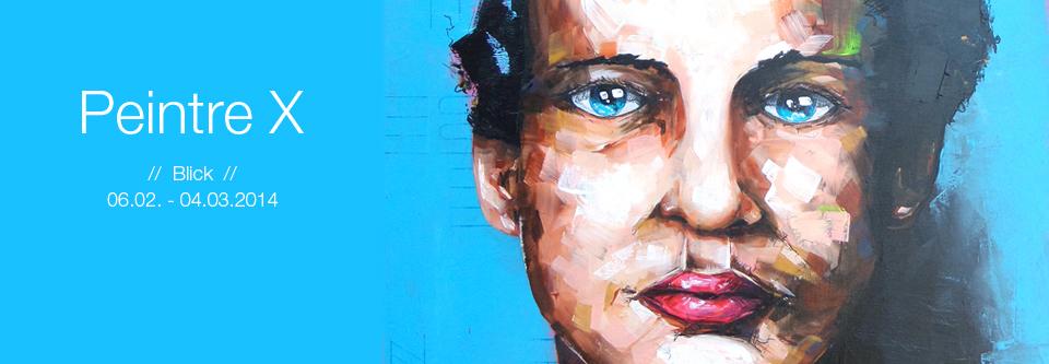 Peintre X im Februar in der Galerie Cornelia Walteruar_14