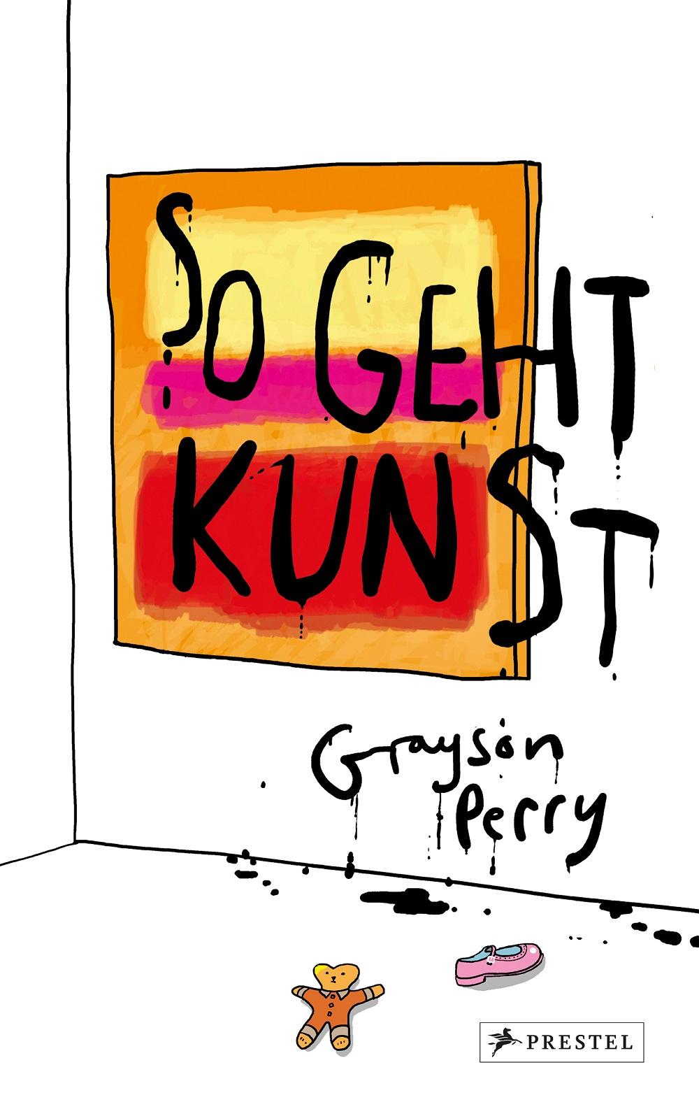 """Cover: """"So geht Kunst"""" von Grayson Perry"""