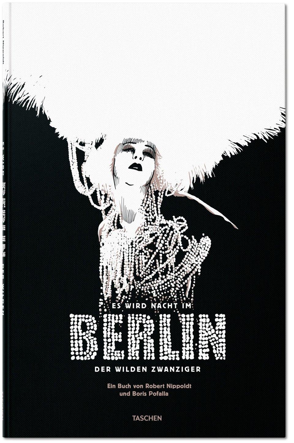 Es wird Nacht im Berlin der Wilden Zwanziger | Robert Nippoldt, Boris Pofalla