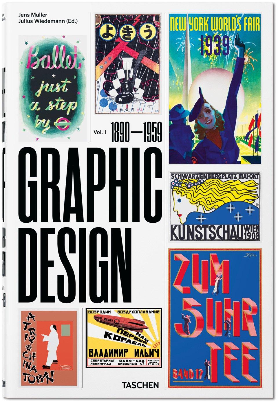 Geschichte des Grafikdesigns. Band 1, 1890–1959 | Jens Müller, Julius Wiedemann | Hardcover, 24,6 x 37,2 cm, 480 Seiten